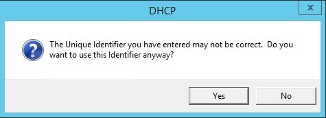 The Unique Identifier you have entered may not be correct. Do you want to use this Identifier anyway?
