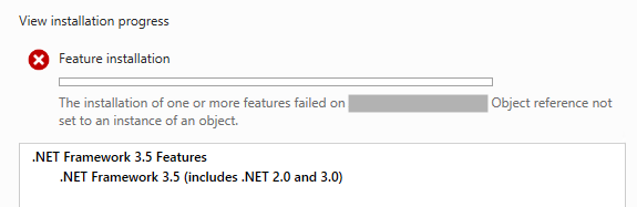 The installation of one or more features failed on . Object reference not set to an instance of an object.