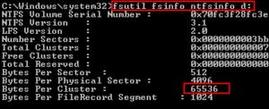 fsutil fsinfo ntfsinfo (ドライブ名)を管理者権限のコマンドプロンプトで入力する