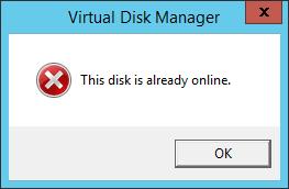 This disk is already online.というエラーが表示される