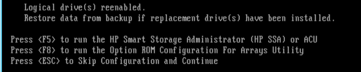Logical drives reenabled. Restore data from backup if replacement drives have been installed.